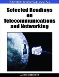 Selected Readings on Telecommunication and Networking (Premier Reference Source)