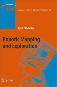 Robotic Mapping and Exploration (Springer Tracts in Advanced Robotics)