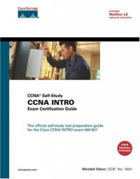 CCNA INTRO Exam Certification Guide (CCNA Self-Study, 640-821, 640-801), First Edition