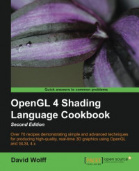 OpenGL 4 Shading Language Cookbook - Second Edition