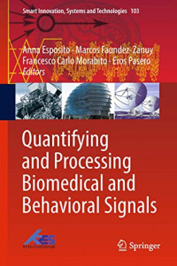 Quantifying and Processing Biomedical and Behavioral Signals (Smart Innovation, Systems and Technologies)