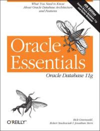 Oracle Essentials: Oracle Database 11g