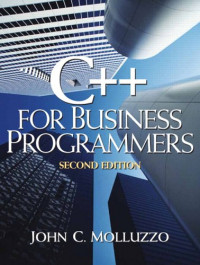 C++ for Business Programmers (2nd Edition)