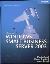 Microsoft  Windows  Small Business Server 2003 Administrator's Companion (Pro-Administrator's Companion)
