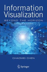 Information Visualization: Beyond the Horizon
