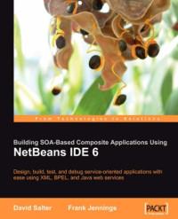 NetBeans Enterprise Pack: Building SOA Applications