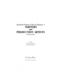 International Dictionary of Films and Filmmakers Edition 4. (International Dictionary of Film and Filmmakers) 4-Vol Set
