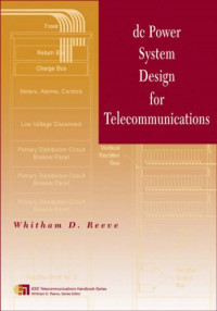 DC Power System Design for Telecommunications (IEEE Telecommunications Handbook Series)