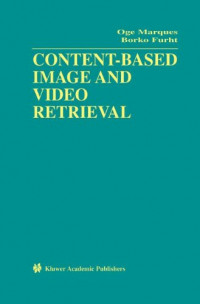 Content-Based Image and Video Retrieval (Multimedia Systems and Applications)