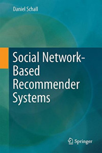 Social Network-Based Recommender Systems