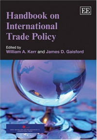 Handbook on International Trade Policy (Elgar Original Reference)