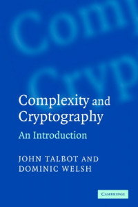 Complexity and Cryptography : An Introduction