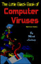 The Little Black Book of Computer Viruses: The Basic Technology