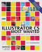 Illustrator CS Most Wanted: Techniques and Effects