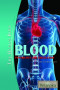 Blood: Physiology and Circulation (The Human Body)
