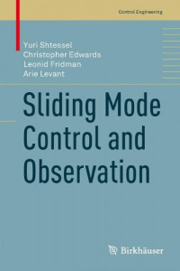 Sliding Mode Control and Observation (Control Engineering)