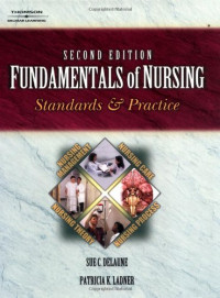 Fundamentals of Nursing: Standards and Practices (Nursing Education)