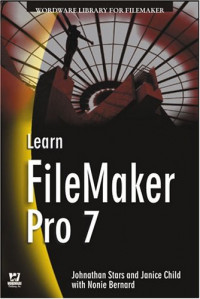 Learn FileMaker Pro 7 (Wordware Library for FileMaker)