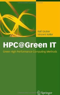 HPC@Green IT: Green High Performance Computing Methods