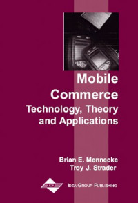 Mobile Commerce: Technology, Theory and Applications