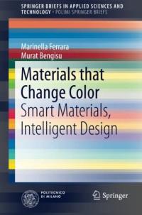 Materials that Change Color: Smart Materials, Intelligent Design