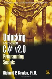 Unlocking Microsoft C# V 2.0 Programming Secrets (Wordware Applications Library)