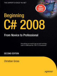 Beginning C# 2008: From Novice to Professional, Second Edition