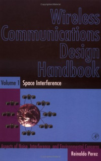 Wireless Communications Design Handbook: Space Interference