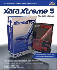 Xara Xtreme 5: The Official Guide