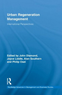Urban Regeneration Management: International Perspectives (Routledge Advances in Management and Business Studies)