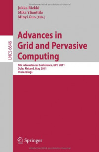 Advances in Grid and Pervasive Computing: 6th International Conference