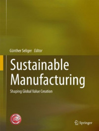 Sustainable Manufacturing: Shaping Global Value Creation (Ecoproduction)