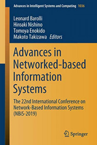 Advances in Networked-based Information Systems: The 22nd International Conference on Network-Based Information Systems (NBiS-2019) (Advances in Intelligent Systems and Computing)