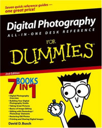 Digital Photography All-in-One Desk Reference For Dummies (Computer/Tech)