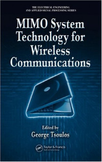MIMO System Technology for Wireless Communications (Electrical Engineering and Applied Signal Processing)