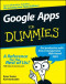 Google Apps For Dummies (Computer/Tech)