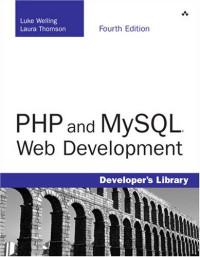 PHP and MySQL Web Development (4th Edition) (Developer's Library)