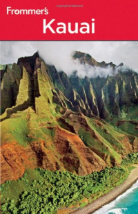 Frommer's Kauai (Frommer's Complete)