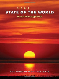 State of the World 2009: Into a Warming World (State of the World)