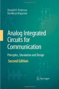 Analog Integrated Circuits for Communication: Principles, Simulation and Design