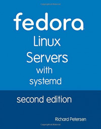 Fedora Linux Servers with systemd: second edition