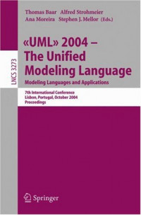 UML 2004 - The Unified Modeling Language: Modeling Languages and Applications. 7th International Conference