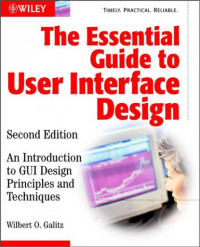 The Essential Guide to User Interface Design: An Introduction to GUI Design Principles and Techniques, Second Edition