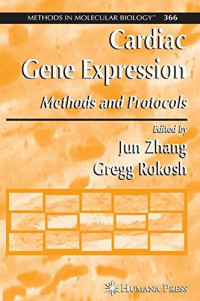 Cardiac Gene Expression: Methods and Protocols (Methods in Molecular Biology)
