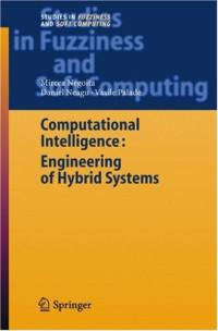 Computational Intelligence: Engineering of Hybrid Systems