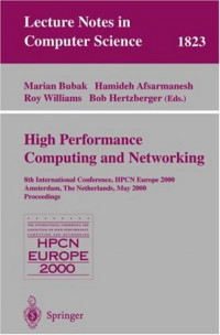 High-Performance Computing and Networking: 8th International Conference, HPCN Europe 2000 Amsterdam, The Netherlands, May 8-10, 2000 Proceedings