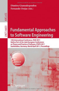Fundamental Approaches to Software Engineering: 14th International Conference, FASE 2011