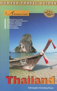 Adventure Guide to Thailand (Hunter Travel Guides)