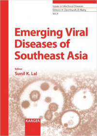 Emerging Viral Diseases of Southeast Asia (Issues in Infectious Diseases, Vol. 4)