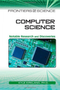 Computer Science: Notable Research and Discoveries (Frontiers of Science)